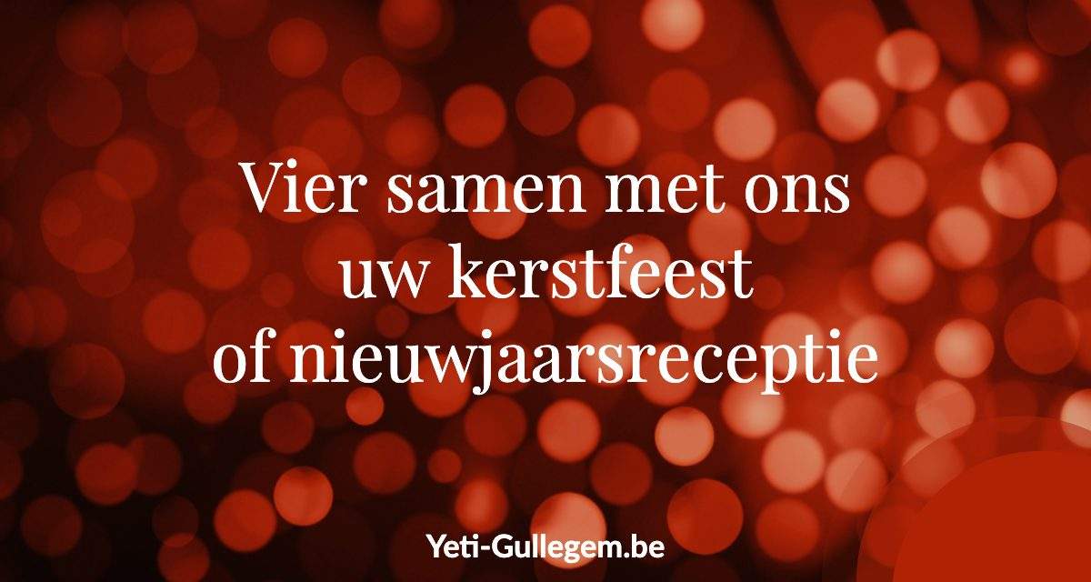 https://www.yeti-gullegem.be/wp-content/uploads/2019/10/Kerstfeest-yeti-gullegem-1200x640.jpg